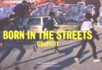 Born in the Streets (2009)