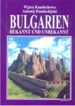 Bulgarien: bekannt und unbekannt (2004)