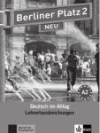 Berliner Platz NEU Niveau 2 Lehrerhandreichungen (2010)