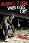 When Dogs Cry (2013)