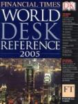 World Desk Reference 2005: Financial Times (2005)
