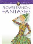 Creative Haven: Flower Fashion Fantasies (2012)