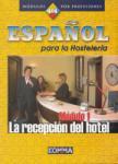 Espanol para la Hosteleria Modulo 1: La recepcion del hotel (2013)