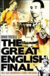 The Great English Final: 1953: Cup, Coronation and Stanley Matthews (2013)
