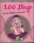 100 Dinge die ein Mädchen wissen muss (2013)