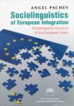 Sociolinguistics of European Integration. Sociolinguistic structure of the European Union (2012)