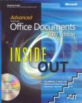 Advanced Microsoft Office Documents 2007 Edition Inside Out (2004)