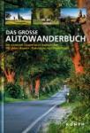 Das große Autowanderbuch Deutschland (2013)