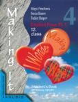 """Английски език """"Making it 4"""" за 12. клас (учебник за ЗП) І ЧЕ (ISBN: 9789544264987)"""
