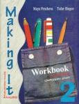 """Английски език """"Making it 2"""" за 10. клас /n(тетрадка за ЗП) І ЧЕ (ISBN: 9789544263669)"""