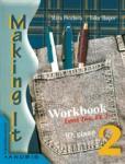 """Английски език """"Making It 2"""" за 10. клас /n(тетрадка) II ЧЕ (ISBN: 9789544265007)"""