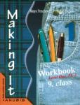 """Английски език """"Making it 1"""" за 9. клас (тетрадка) IІ ЧЕ (ISBN: 9789544265014)"""