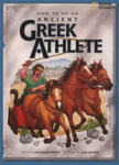 How to Be an Ancient Greek Athlete (ISBN: 9781426302787)