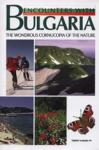 Encounters with Bulgaria: The Wondrous Cornucopia of the Nature (ISBN: 9789543780044)