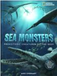Sea Monsters: Prehistoric Creatures of The Deep (ISBN: 9781426200854)