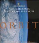 Orbit: NASA Astronauts Photograph the Earth (ISBN: 9780792261865)