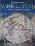 Mapping the World: An Illustrated History of Cartography (ISBN: 9780792265252)