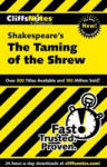 CliffsNotes on Shakespeare's The Taming of the Shrew (ISBN: 9780764586736)