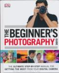 The Beginner's Photography Guide (2013)