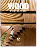 Wood Architecture Now! 2 (2013)