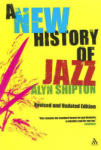 A New History of Jazz (2005)