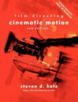 Film Directing Cinematic Motion (2005)