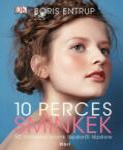 10 perces sminkek (2013)