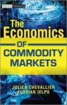The Economics of Commodity Markets (2013)