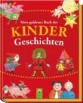 Mein goldenes Buch der Kindergeschichten (2013)