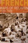 The French Wars of Religion, 1559-1598 (2006)