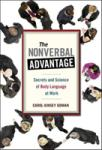 The Nonverbal Advantage: Secrets and Science of Body Language at Work: Secrets and Science of Body Language at Work (2006)