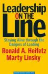 Leadership on the Line: Staying Alive Through the Dangers of Leading (2005)