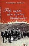File rupte din cartea razboiului - Gheorghe I. Bratianu (2006)