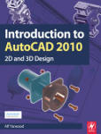 Introduction to AutoCAD 2010 (ISBN: 9781856178686)