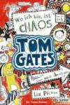 Tom Gates 01. Wo ich bin, ist Chaos (2013)