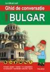 Ghid de conversatie roman-bulgar (ISBN: 9789734604234)