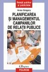 Planificarea si managementul campaniilor de relatii publice (ISBN: 9789734613465)