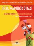 Jocul mainilor dibace, clasa a III-a (ISBN: 9786065280274)