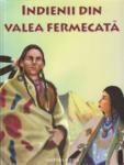 Indienii din valea fermecata (ISBN: 9789737144980)