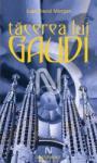 Tacerea lui Gaudi (ISBN: 9789731432168)
