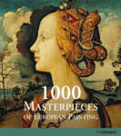 1000 Masterpieces of European Paintings (ISBN: 9783848002153)