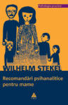 Recomandari psihanalitice pentru mame (ISBN: 9789737073976)