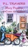 Mary Poppins si Casa de Alaturi (ISBN: 9789731030081)