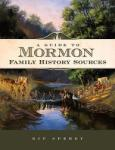 A Guide to Mormon Family History Sources (2007)