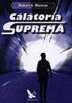 Calatoria suprema (ISBN: 9789731701820)