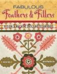 Fabulous Feathers Fillers - Design & Machine Quilting Tech: Fabric-Inspired Quilts (2013)