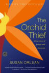 The Orchid Thief (ISBN: 9780449003718)