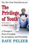 The Privilege of Youth (ISBN: 9780452286290)