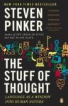 The Stuff of Thought: Language as a Window Into Human Nature (ISBN: 9780143114246)