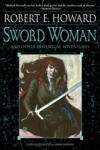 Sword Woman and Other Historical Adventures (ISBN: 9780345505460)